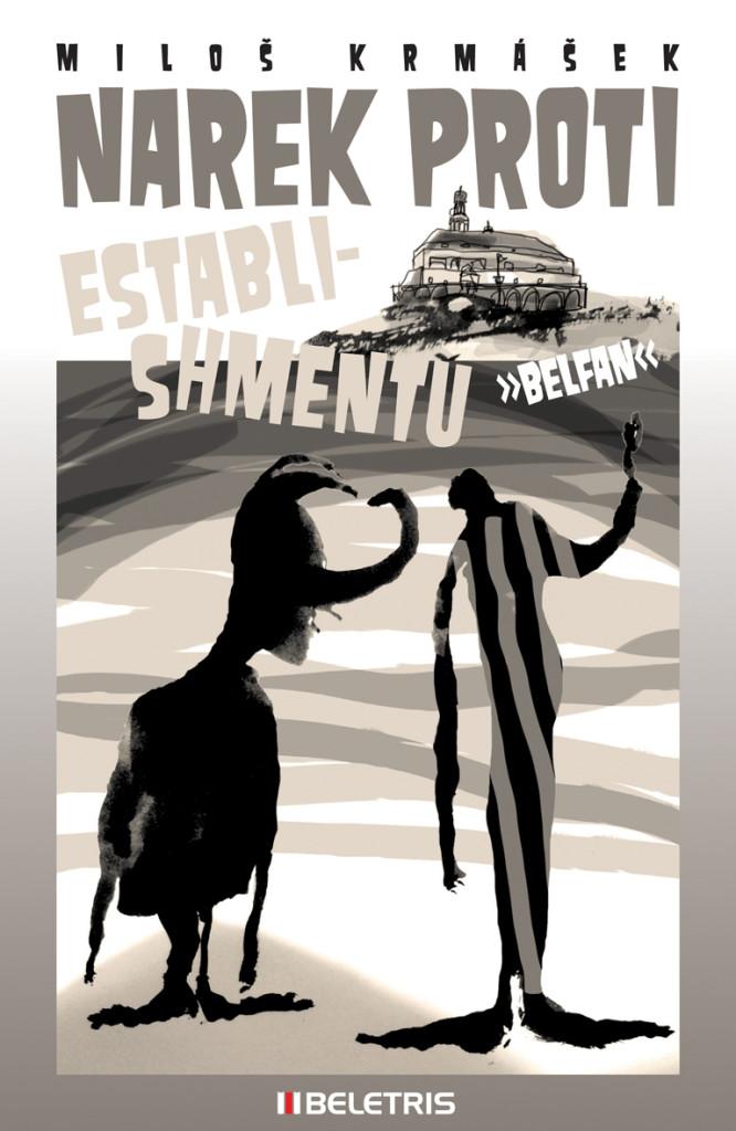 Narek proti establishmentu | Miloš Krmášek