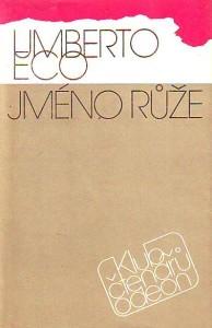 Umberto Eco: Jméno růže (obálka prvního českého vydání, Odeon, 1985)